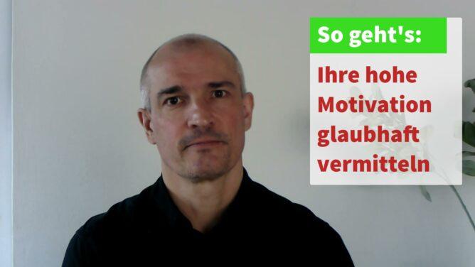 Video: Ihre Motivation im Bewerbungsschreiben überzeugend vermitteln