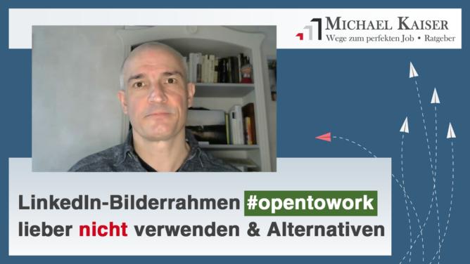 Vorsicht: Den LinkedIn-Fotorahmen #OpenToWork lieber nicht benutzen